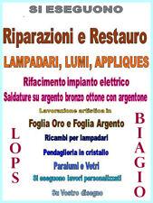 RIPARAZIONE E RESTAURO LAMPADARI LUMI APPLIQUES ANTICHI CON LABORATORIO INTERNO