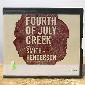 Fourth of July Creek by Smith Henderson Ex Library 13 CD Unabridged Audiobook
