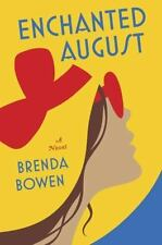 Enchanted August by Brenda Bowen (2015, Hardcover)