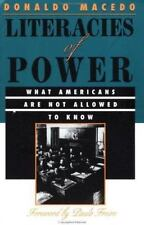 Literacies Of Power: What Americans Are Not Allowed To Know (The Edge : Critical