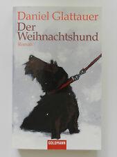 Der Weihnachtshund Daniel Gattauer Roman Goldmann Taschenbuch