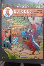 BD barelli n°5 à nusa penida t1 l'ile du sorcier réédition 1982 TBE bob de moor