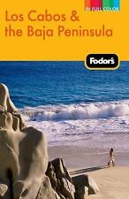 Fodor's Los Cabos & the Baja Peninsula, 2nd Edition Full-color Travel Guide