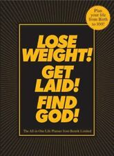 Lose Weight! Get Laid! Find God!: The All-in-One Life Planner by Benrik in Used