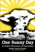 One Sunny Day: A Child's Memories of Hiroshima (Dreamcatcher)-ExLibrary