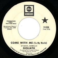 """GOLIATH promo 45: """"Come With Me (To My World) / Cross Roads""""  1969 Rock VG+"""