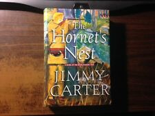 The Hornet's Nest Signed by Jimmy Carter 1st Hardcover w/ Dust Jacket 2003