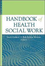Handbook of Health Social Work, Browne, Teri, Gehlert, Sarah, New Book