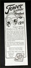 1927 OLD MAGAZINE PRINT AD, TOWER SCIENTIFIC RADIO HEADSET, HIGH QUALITY PHONES!