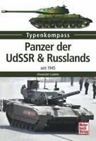Panzer der UdSSR & Russlands seit 1945 von Alexander Lüdeke (2016, Taschenbuch)