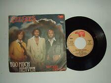 "Bee Gees / Too Much Heaven - Disco Vinile 45 Giri 7"" Stampa Italia 1979"