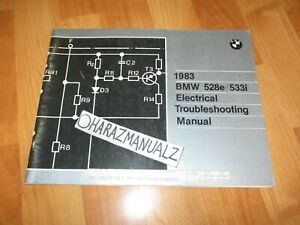 1983 BMW 528e / 533i Electrical Troubleshooting Manual