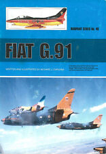 WARPAINT 48 FIAT G.91 ITALIAN AF AMI LUFTWAFFE PORTUGAL US ARMY RHAF GREECE NATO