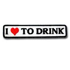 I Love to Drink Patch Iron on Motorcycle Biker Slogan Sew Saying Sticker Vest MC