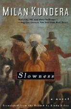 Slowness: A Novel by Kundera, Milan, Good Book