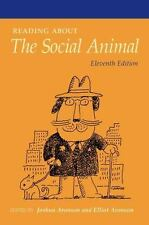 Readings about the Social Animal by Joshua Aronson and Elliot Aronson (2011) NEW
