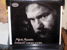 MICK SMITH Somebody Nobody Knows MIDAS RECORDS 1976 Near Mint British press FOLK