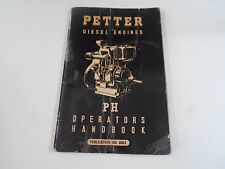 Petter Diesel Engines PH Operators Handbook Publication No 8002 Vintage Book
