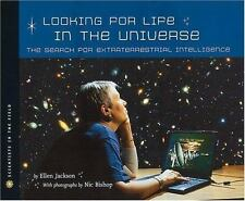 Looking for Life in the Universe: The Search for Extraterrestrial Intelligence (