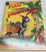 POCO AND THE PARROT Saalfield Childrens Book Vintage 1962