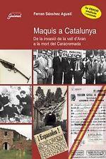Maquis a catalunya. NUEVO. Nacional URGENTE/Internac. económico. HISTORIA