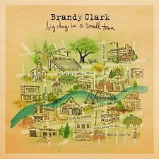 Big Day in a Small Town by Brandy Clark (CD, Jun-2016, Warner Bros.) BRAND NEW