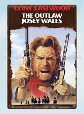 best garage ideas The Outlaw Josey Wales metal tin sign