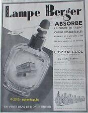 PUBLICITE LAMPE BERGER BRULE PARFUM L'OZOALCOOL USINE DE 1929 FRENCH AD PUB RARE