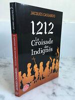 El Libro de Bolsillo Jacques Cassabois 1212 La Crusade Las Indignés 2012