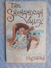 The Shenandoah Valley of Virginia Ill.  Shenandoah Railroad Timetable & Map.