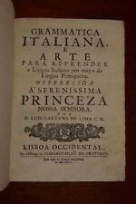 GRAMMAR FOR LEARNING THE ITALIAN LANGUAGE PUBLISHED IN PORTUGUESE - 1734