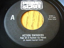 "ACTION SWINGERS - FEAR OF A FUCKED UP PLANET  7"" VINYL"