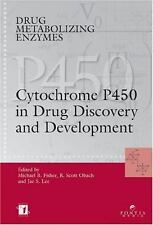Drug Metabolizing Enzymes: Cytochrome P450 and Other Enzymes in Drug Discovery a