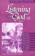 Listening for God: Contemporary Literature and the Life of Faith - Leader Guide