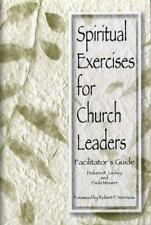 Spiritual Exercises for Church Leaders: Facilitator's Guide by Leckey, Dolores,