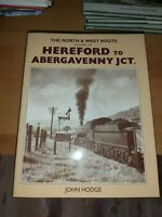 The North & West Route Vol 3A Hereford to Abergavenny Jct
