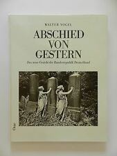 Abschied von gestern Walter Vogel