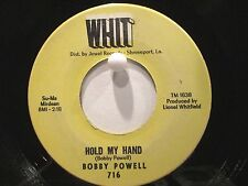 Bobby Powell  Whit 716  I'm Gonna Leave You b/w Hold My Hand  Southern Soul Romp
