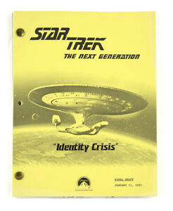 "STAR TREK: TNG ORIGINAL SCRIPT- ""Identity Crisis,"" Written by Braga & DeHaas"