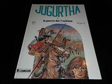 Franz / Vernal : Jugurtha 5 : La guerre des 7 collines Editions Lombard DL 1979
