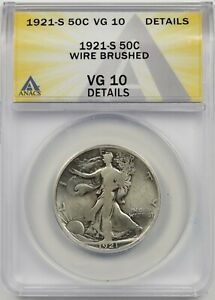 1921-S 50C ANACS VG 10 Details (Wire Brushed) Liberty Walking Half Dollar