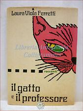 Laura Viola Ferretti, IL GATTO E IL PROFESSORE 1972 edizioni MARTE illustrato