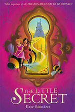 The Little Secret by Kate Saunders (Paperback, 2007)-F060