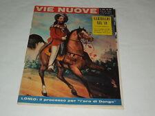 GIUSEPPE GARIBALDI-LE GIORNATE NAPOLETANE CHE SEGUIRONO IL 2 GIUGNO 1946-DONGO