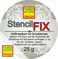 Stencil Fix Haftmedium - Schablonen Kleber 25g -Neu-  Heike Schäfer Design