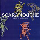 SCARAMOUCHE : BORN IN DECEMBER / CD - TOP-ZUSTAND