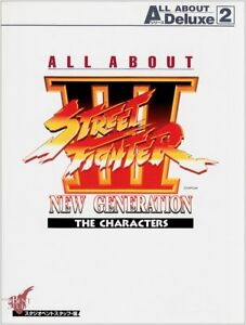 ALL ABOUT Street Fighter 3 new generation the characters art book