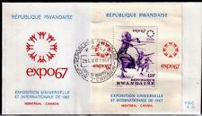 RWANDA FDC 61 - EXPOSITION DE MONTREAL CANADA - 1967 LUXE