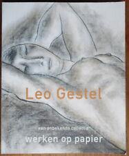 Leo Gestel - Werken op papier - Jelle Bouwhuis - Waanders - 1999