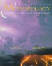 Meteorology: The Atmosphere and Science of Weather